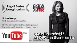 Saba Naqvi, JD experienced immigration lawyer , photo fr. Youtube upload of 2015 CKNW radio interview on current  process for businesses in Canada to hire foreign workers - Saba gives outline of Immigration rules and process  - CLICK TO  YOUTUBE  interview
