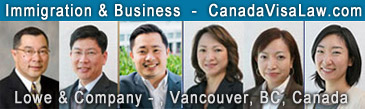 Jeffrey Lowe, BComm LLB, immigration business lawyer with team of 3 immigration lawyers and regulated immigration Canada Consultants - in Vancouver BC office - click to Website: English or Chinese Version