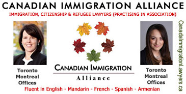 Canada Immigration Alliance features 2 Certified Immigration Specialist Lawyers, Nancy Elliot and Mary Keyork with offices in Toronto and Montreal, lawyers fluent in English, PRC Chinese and Taiwanese Mandarin, French, Armenian and some Spanish click to website CanadianImmigrationLawyers.ca